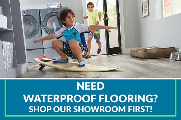 Need waterproof flooring? Shop our showroom first